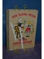 0021415919 - Umlauf-Lamatsch, Annelies  und Adalbert [Illustrationen] Pilch: Der kleine Peter in der Katzenstadt