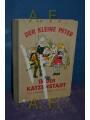 9780021415915 - Umlauf-Lamatsch, Annelies , Ernst [Illustrationen] Kutzer und Alois [Blockschrift] Legrün: Der kleine Peter in der Katzenstadt