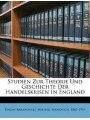 Studien Zur Theorie Und Geschichte Der Handelskrisen In England (German Edition)