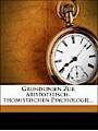 9781270815068 - Vincenz Knauer: Grundlinien zur aristotelisch-thomistischen Psychologie.