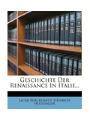 9781270818540 - Jacob Burckhardt: Geschichte Der Renaissance in Italien, Dritte Auflage