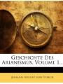 9781270845362 - Johann August von Starck: Geschichte Des Arianismus, Volume 1...