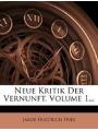 Neue Kritik Der Vernunft, Volume 1. (German Edition)