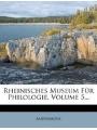 Rheinisches Museum für Philologie. (German Edition)
