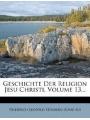 Geschichte Der Religion Jesu Christi, Volume 13. (German Edition)