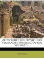 Zeitschrift Fur Physik Und Verwandte Wissenschaften, Volume 3. (German Edition)