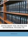 Zeitschrift Fur Deutsches Alterthum, Volume 10. (German Edition)