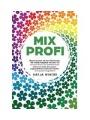 9781734189407 - Katja Winter: Mixprofi - Besser kochen mit dem Thermomix. Der Insider-Ratgeber mit 100 cleveren Tricks und Geheimnissen. Jetzt noch mehr Zeit sparen, ungewöhnliche Gerichte zaubern und andere begeistern!
