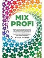 9781734189407 - Katja Winter: Mixprofi