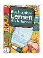 9781790425457 - Eichelberger, Laura: Buchstaben Lernen Ab 4 Jahren: Erste Buchstaben Schreiben Lernen Und Üben! Perfekt Geeignet Für Kinder Ab 4 Jahren!