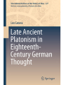 Late Ancient Platonism in Eighteenth-Century German Thought