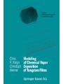 9783034877435 - Kleijn, Chris R;Werner, Christoph: Modeling of Chemical Vapor Deposition of Tungsten Films
