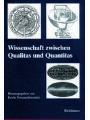 9783034879941 - Erwin Neuenschwander: Wissenschaft zwischen Qualitas und Quantitas
