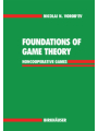 Foundations of Game Theory : Noncooperative Games
