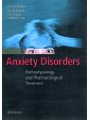 9783034894609 - Anxiety Disorders - Pathophysiology and Pharmacological Treatment
