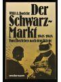 9783075088142 - Boelcke, Willi A.: Der Schwarz-Markt 1945-1948. Vom Überleben nach dem Kriege.