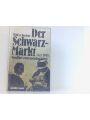 9783075088142 - Willi A Boelcke: Der Schwarzmarkt 1945-1948: Überleben nach dem Kriege