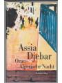 3293002919 - Djebar, Assia: Oran - Algerische Nacht. Aus dem Französischen von Beate Thill.