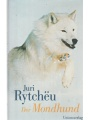 9783293003514 - Rytchëu, Juri: Der Mondhund
