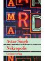 9783293309067 - Avtar Singh: Nekropolis - Kriminalroman aus Delhi: Kriminalroman