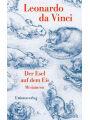 9783293309074 - Leonardo da Vinci: Der Esel auf dem Eis: Miniaturen. Mit Zeichnungen von