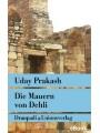 9783293309418 - Uday Prakash: Die Mauern von Delhi - Erzählungen