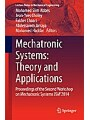 Mechatronic Systems: Theory and Applications - Proceedings of the Second Workshop on Mechatronic Systems JSM2014