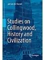 Studies on Collingwood, History and Civilization als von