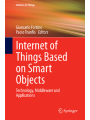 9783319343808 - Springer: Internet of Things Based on Smart Objects: Technology, Middleware and Applications
