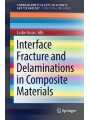 9783319603261 - Banks-Sills: | Interface Fracture and Delaminations in Composite Materials | Springer | 1st ed. 2018 | 2017