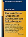 9783319608228 - Tareq Ahram: Advances in Human Factors in Sports, Injury Prevention and Outdoor Recreation - Proceedings of the AHFE 2017 International Conference on Human Factors in Sports, Injury Prevention and Outdoor Recreation, July 17-21, 2017, The Westin Bonaventure Hotel, Los