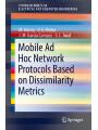 9783319627403 - M. Günes, D. G. Reina, J. M. Garcia Campos, S. L. Toral: Mobile Ad Hoc Network Protocols Based on Dissimilarity Metrics