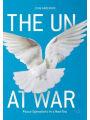 9783319628578 - John Karlsrud: The UN at War: Peace Operations in a New Era