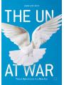 9783319628578 - The UN at War als von John Karlsrud