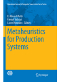 Metaheuristics for Production Systems