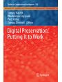 Digital Preservation: Putting It to Work