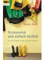 9783417208740 - Bleier:   Stinknormal und einfach herrlich   SCM Brockhaus, R.   Aufl   2011