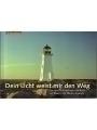 9783417371246 - Markus Zweigle -: Gebr. Dein Licht weist mir den Weg Postkartenbuch. Das Leuchttürme Postkartenbuch