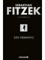 9783426281550 - Fitzek, Sebastian: Der Heimweg: Psychothriller (Limitierte Sonderausgabe)
