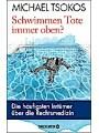 9783426453117 - Michael Tsokos: Schwimmen Tote immer oben? - Die häufigsten Irrtümer die Rechtsmedizin
