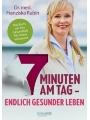 9783426459263 - Franziska Rubin: 7 Minuten am Tag - Endlich gesünder leben. Das das Ihre Gesundheit für immer verbessert.