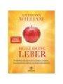 9783442342518 - Anthony William: Heile deine Leber - Die Wahrheit ?ber chronische Ersch?pfung, Reizdarm, Gewichtsprobleme, Diabetes und Autoimmunkrankheiten