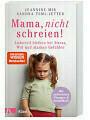 9783466311132 - Jeannine Mik: Mama, nicht schreien!