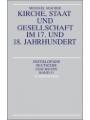Kirche, Staat und Gesellschaft im 17. und 18. Jahrhundert