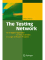 9783540785040 - Pierre Henry: The Testing Network - An Integral Approach to Test Activities in Large Software Projects