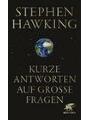 9783608963762 - Stephen W. Hawking - Kurze Antworten auf grosse Fragen - 2018- 8. Aufl.
