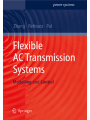 Flexible AC Transmission Systems: Modelling Control (Power Systems)