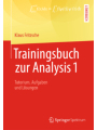 Trainingsbuch zur Analysis 1