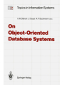 On Object-Oriented Database Systems (Topics in Information Systems)