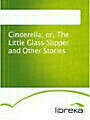9783655015421 - Cinderella; or, The Little Glass Slipper and Other Stories - Knjiga